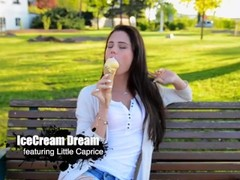 LLittleCaprice Dreams Little Caprice Icecream Dream Which is also pleasant Thumb
